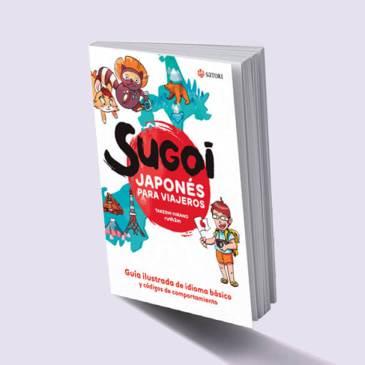 Sugoi – Japonés para viajeros