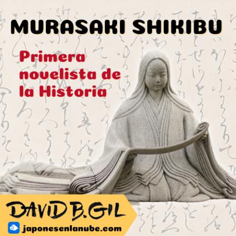 Murasaki Shikibu, la cortesana de Kioto que escribió la primera novela de la historia